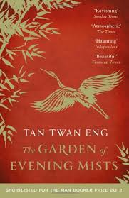 The Garden of Evening Mists Tan Twan Eng